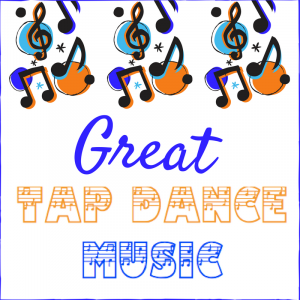 11 Good Tap Songs For Solos or Competitions | Terrence Taps